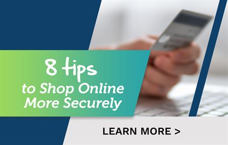 Eight Tips to Shop Online More Securely